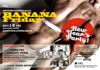 BANANA Friday  NEW YEAR'S PARTY  - AiSOTOPE LOUNGE - 1500x1060 689.1kb
