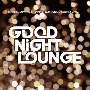 GOOD NiGHT LOUNGE  - 600x600 69.1kb
